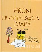 Marjan Manček, Iz dnevnika čebelice Medke, Radovljica 1997 / Marjan Manček, From Hunny-Bee's Diary, Radovljica 2005