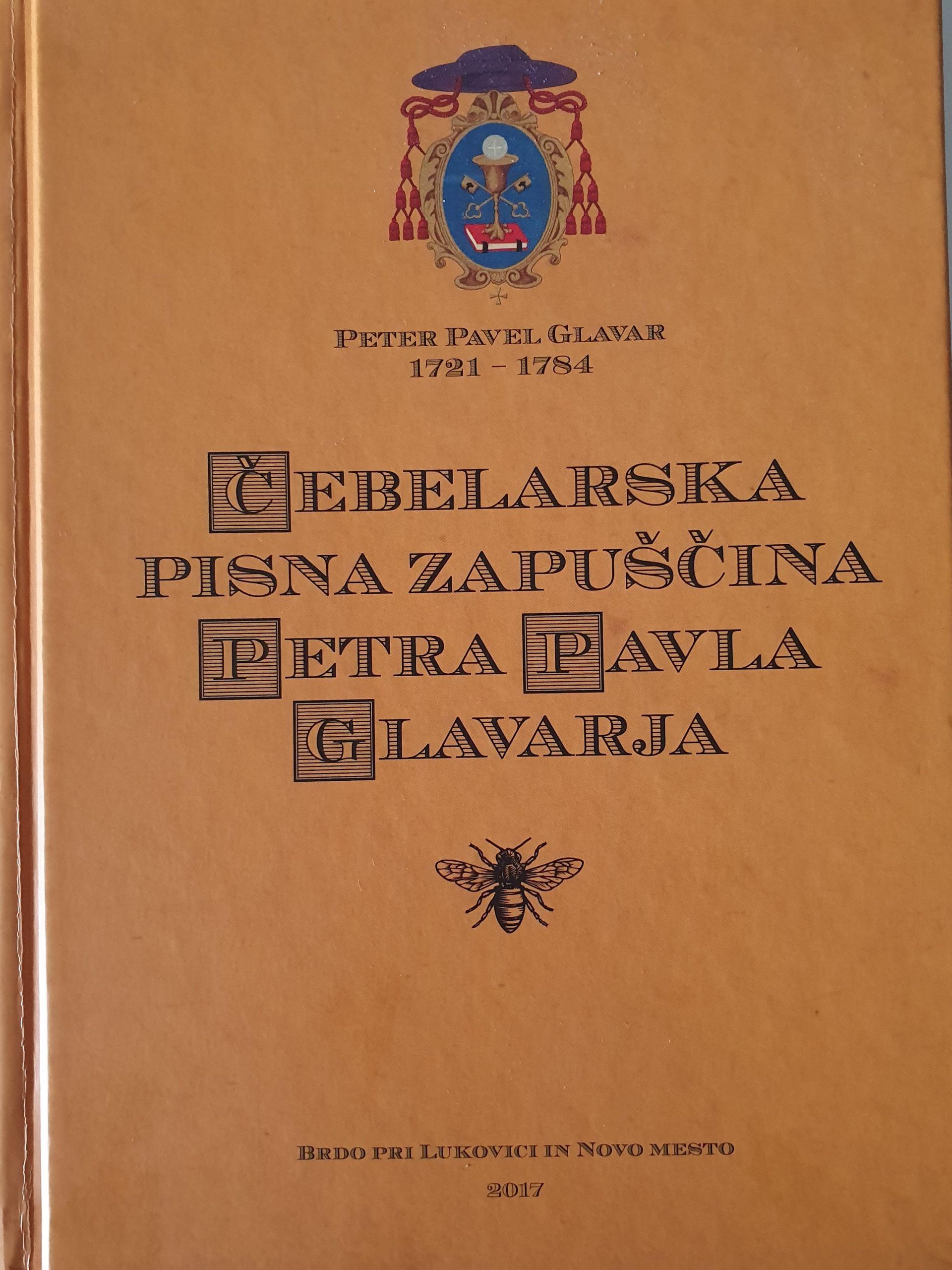 Čebelarska pisna zapuščina Petra Pavla Glavarja.